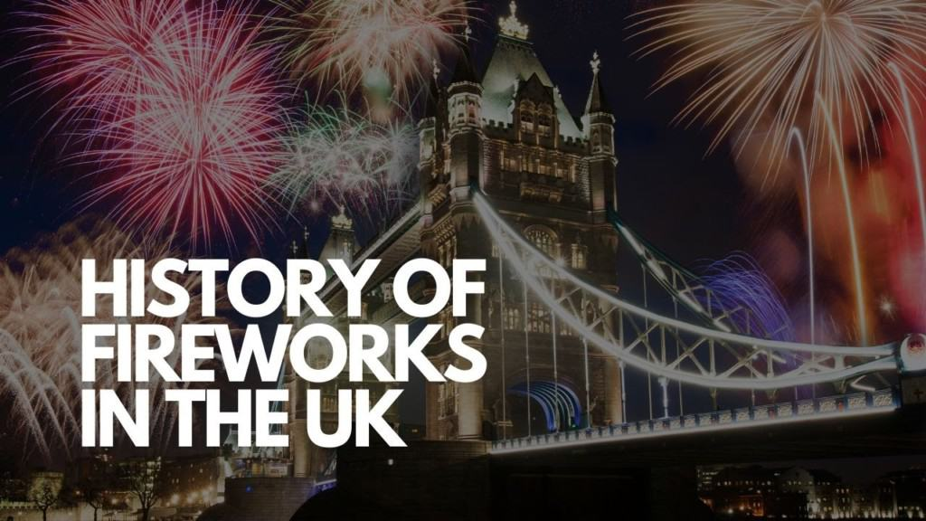 HISTORY OF FIREWORKS IN THE UK (1)