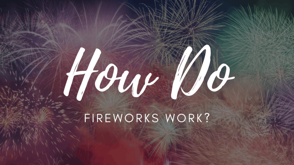 How fireworks work