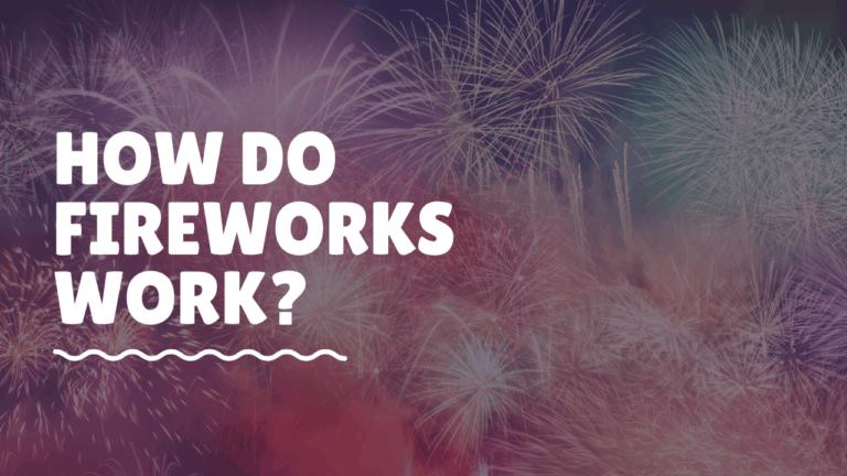 how do fireworks work_