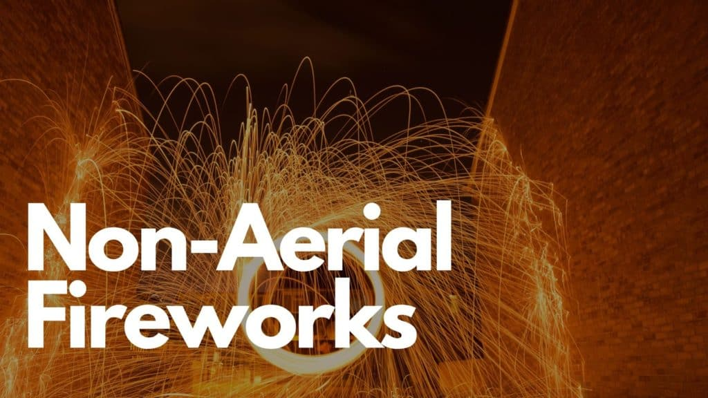 non-Aerial Fireworks